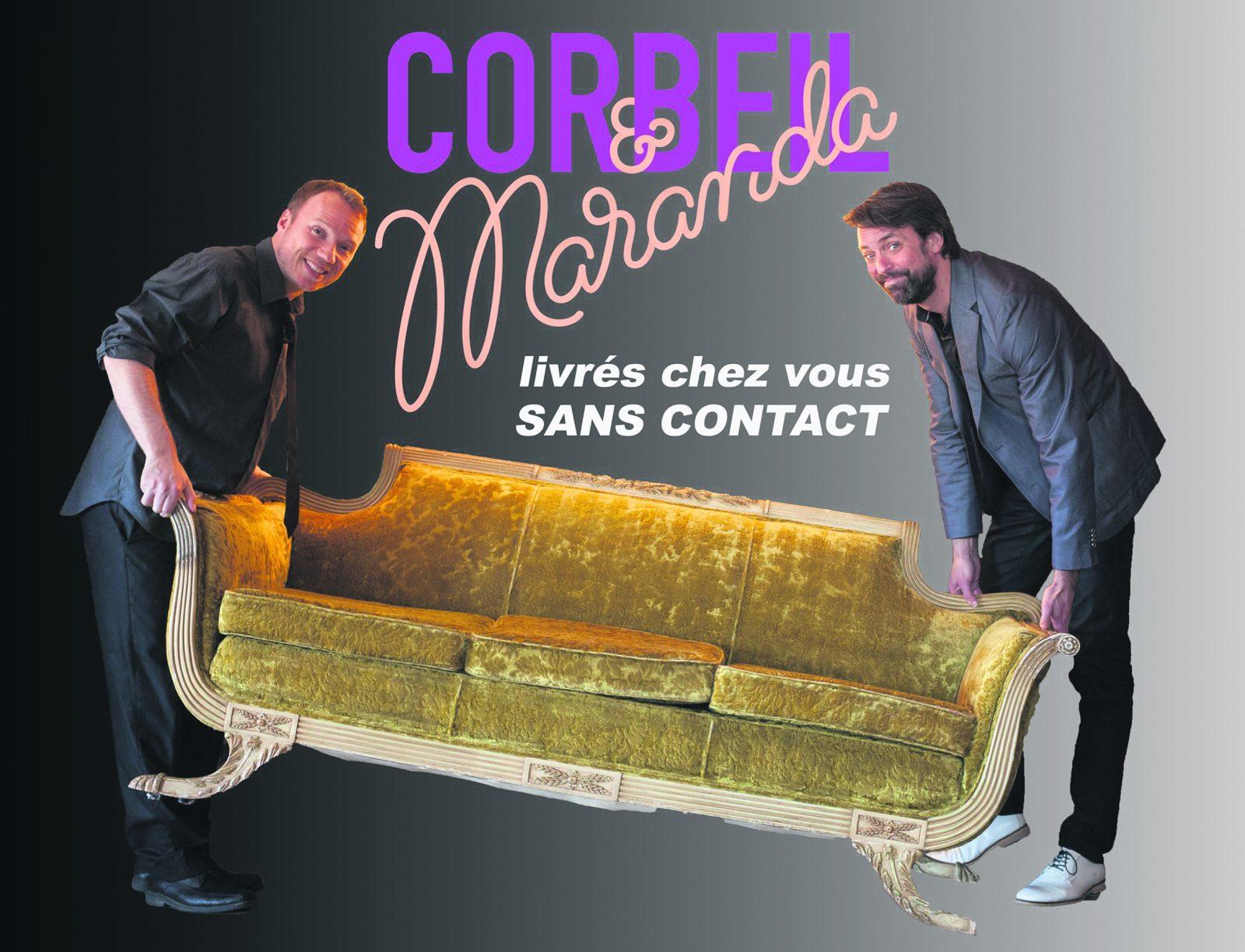 Corbeil et Maranda sans contact