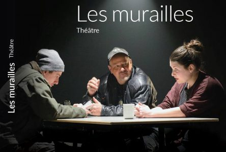 Une adaptation théâtrale pour Les Murailles d'Érika Soucy